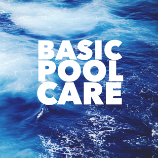 basic pool care