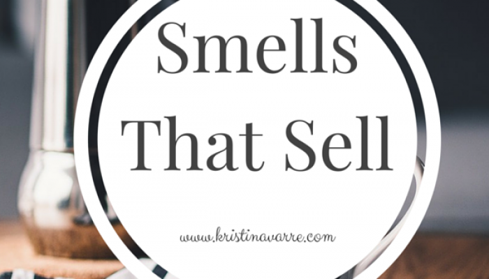 Smells That Sell on Kristi Navarre's Real Estate Blog