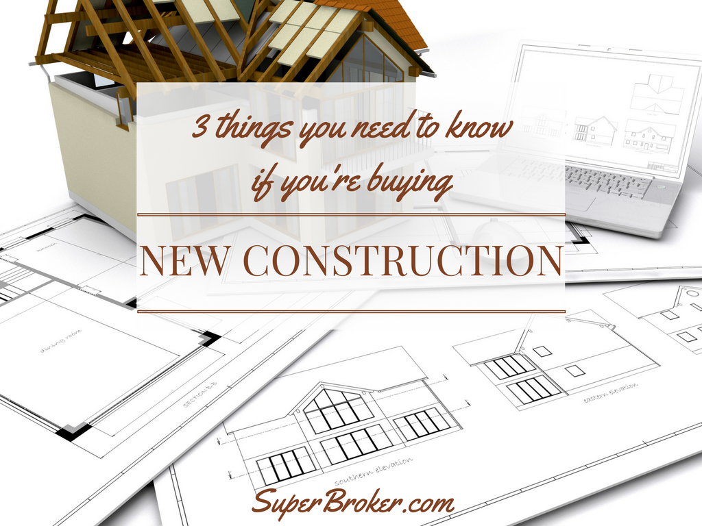 3 Things You Need to Know Before Buying New Construction