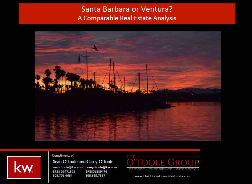 Santa Barbara or Ventura Real Estate?