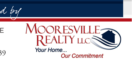 and Mooresville Realty Your Home ... Our Commitment 704-663-0990