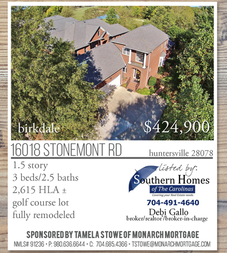 16018 Stonemont Rd Huntersville, NC 28078 Listed at $424,900 Birkdale