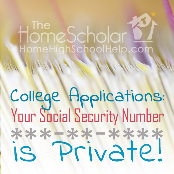 College Applications: Your Social Security Number is Private!