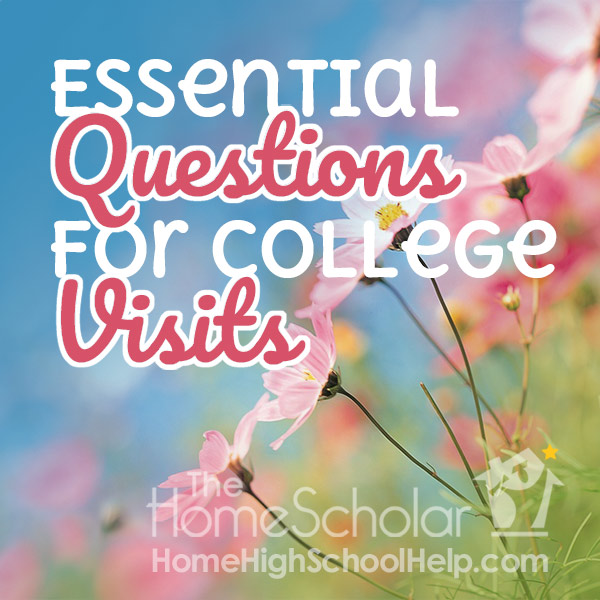 Essential Questions for Your College Visits