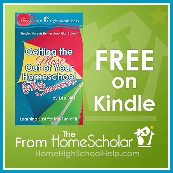 [Free Book] Getting the Most Out of Your Homeschool This Summer