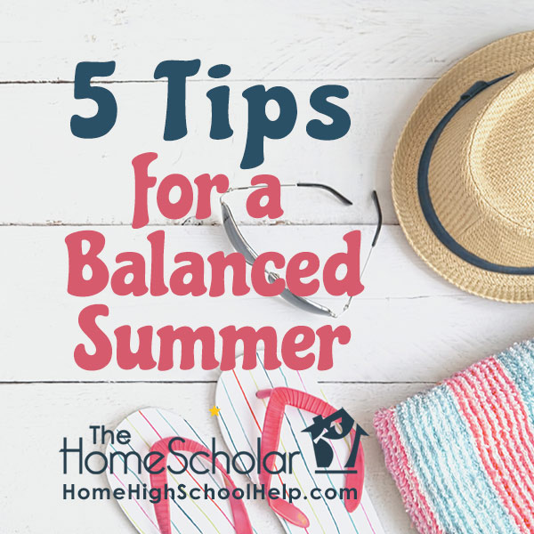 5 Tips for a Balanced Summer
