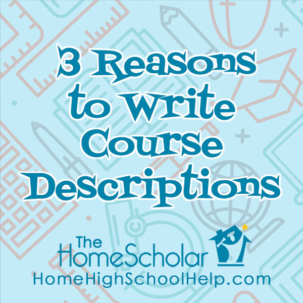3 Reasons to Write Course Descriptions