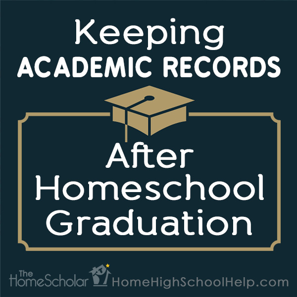 Keeping Academic Records After Homeschool Graduation