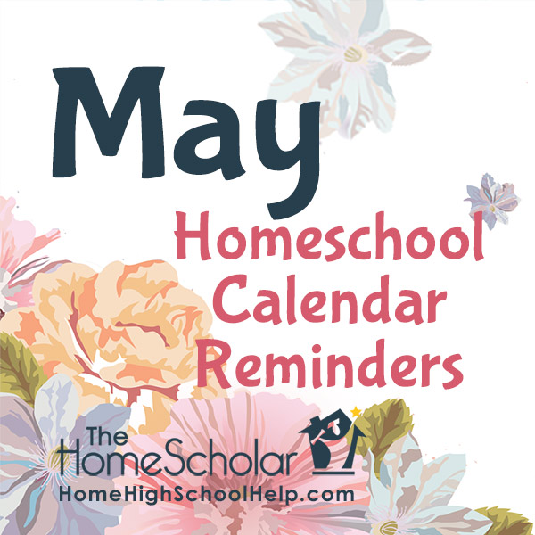 May Homeschool Calendar Reminders