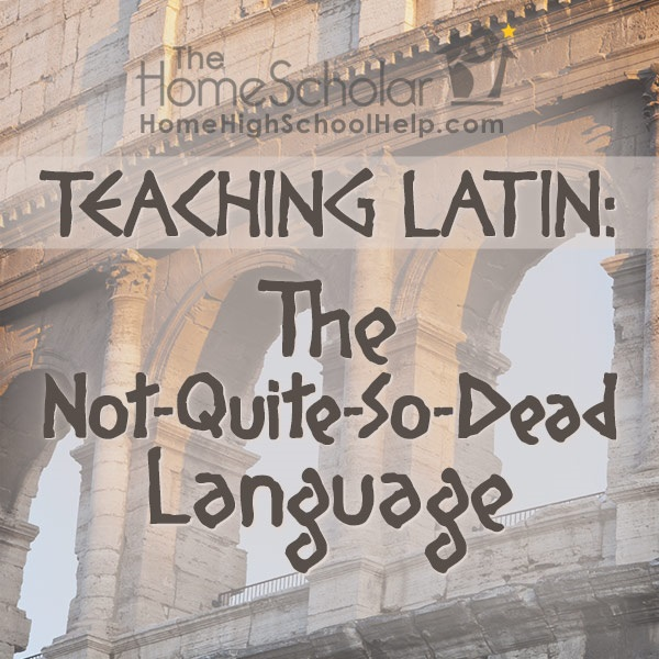 Teaching Latin: The Not-Quite-So-Dead Language