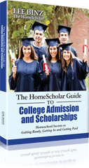 The HomeScholar Guide to College Admission and Scholarships: Homeschool Secrets to Getting Ready, Getting In and Getting Paid [Paperback]