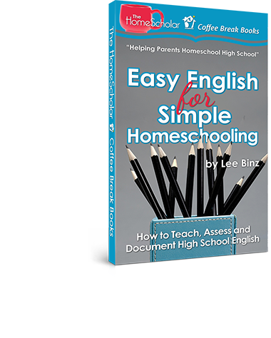 Easy English for Simple #Homeschooling: How to Teach, Assess, and Document High School English @TheHomescholar