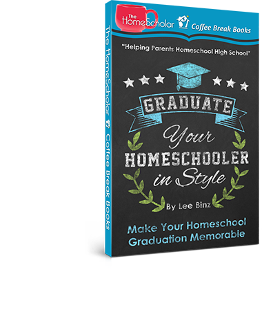 Graduate Your Homeschooler in Style: Make Your #Homeschool Graduation Memorable @TheHomeScholar
