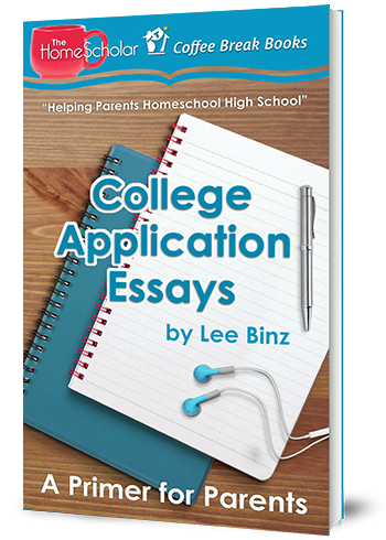 College Application Essays: A Primer for Parents #Homeschool @TheHomescholar