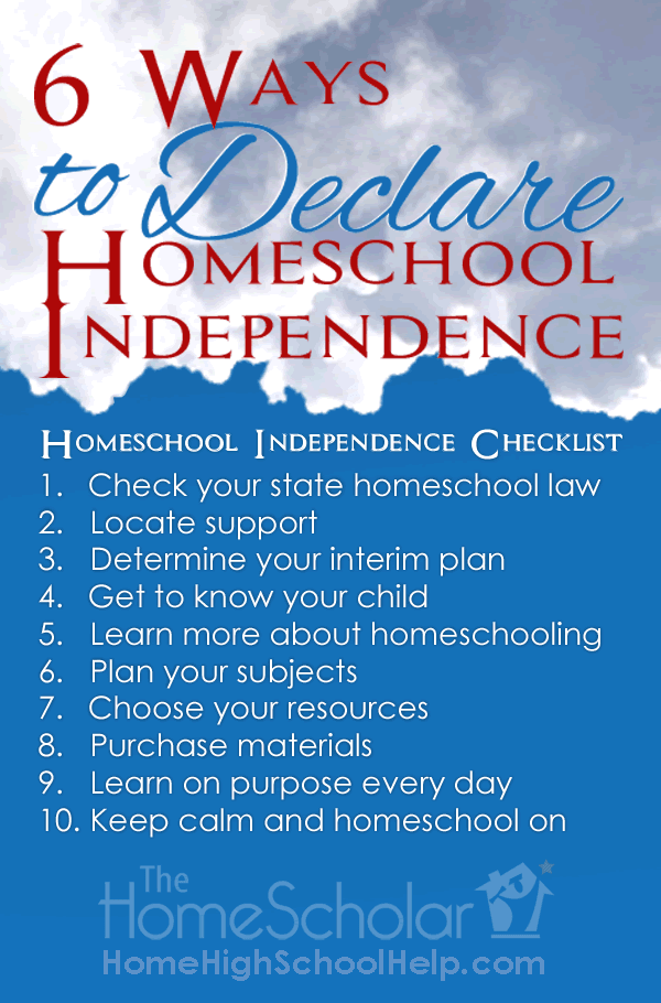 6 Ways to Declare #Homeschool Independence @TheHomeScholar
