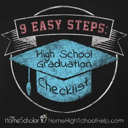 9 Easy Steps: High School Graduation Checklist #Homeschool @TheHomeScholar