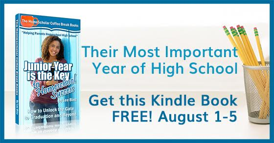 [Free Kindle Book] Junior Year is the Key to Homeschool Success, Free August 1-5