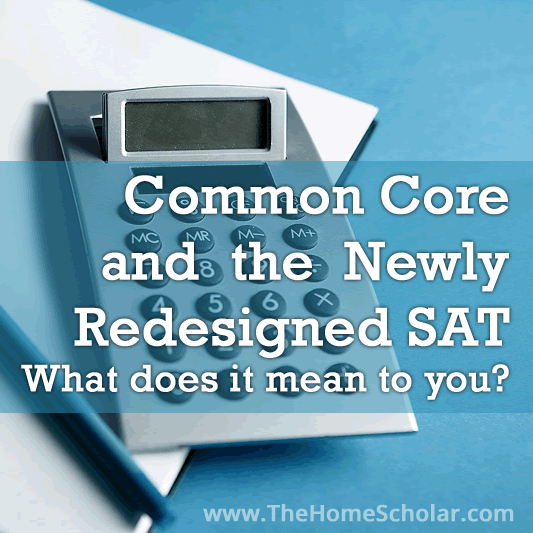 How I Learned to Stop Worrying and Love the SAT #Homeschool @TheHomeScholar