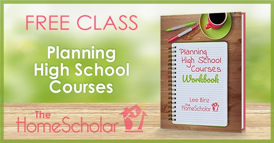 Join me for my free class, Planning High School Courses!