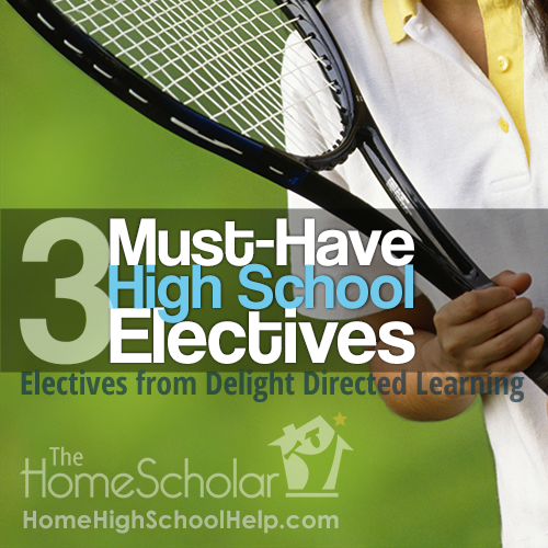 3 Must-Have High School Electives #Homeschool @TheHomeScholar