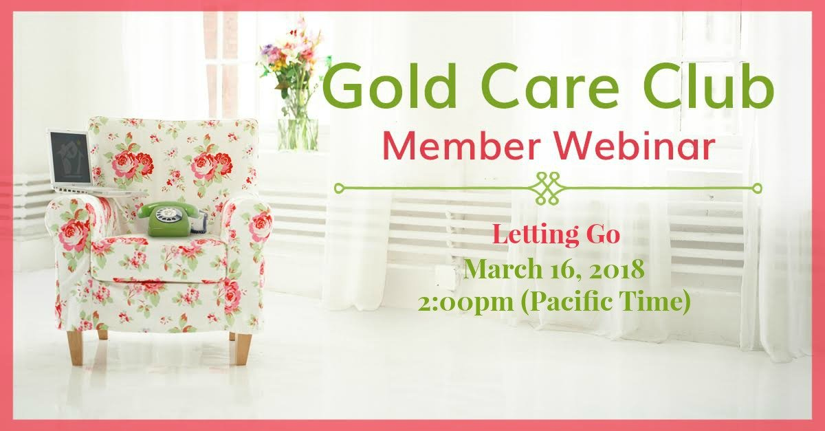 Gold Care Club Webinar: March 16, 2018