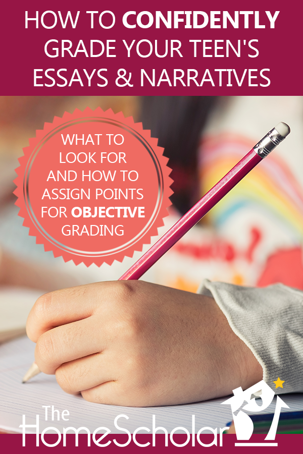 How to Confidently Grade Your Teen's Essays and Narratives