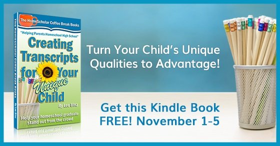 [Free Kindle Book] Creating Transcripts for Your Unique Child, Free November 1-5.