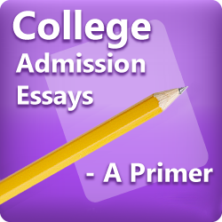 College Admission Essays (Online Training)