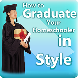 Graduate Your Homeschooler in Style (Online Training)
