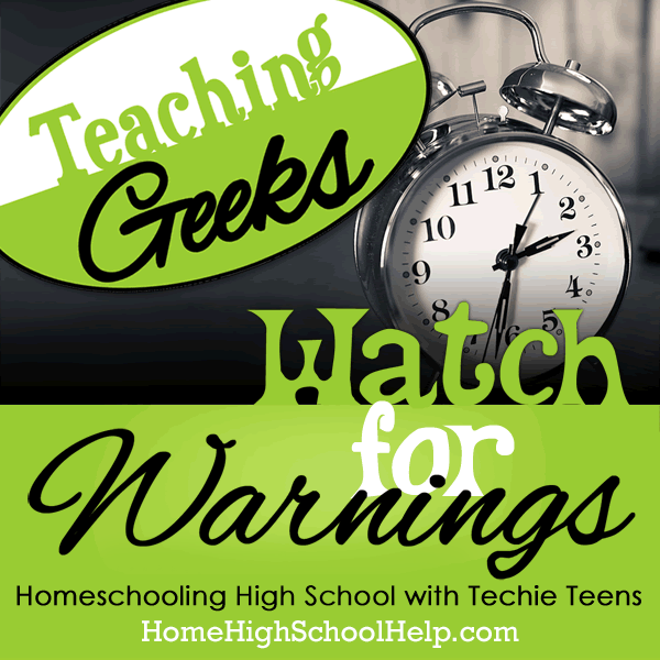 Teaching Geeks: #Homeschooling High School with Techie Teens @TheHomeScholar