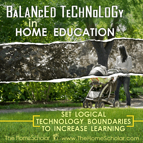 Balanced Technology in Home Education: Set Logical Technology Boundaries to Increase Learning #Homeschool  @TheHomeScholar