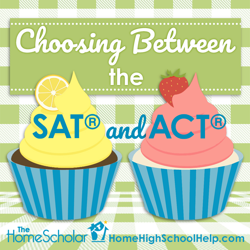 Choosing Between the SAT and ACT #Homeschool @TheHomeScholar