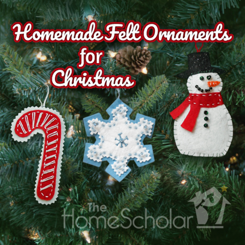 Homemade Felt Ornaments for Christmas #Homeschool @TheHomeScholar