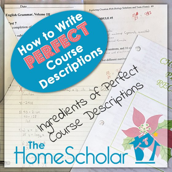 How to Write Perfect Course Descriptions #Homeschool @TheHomeScholar