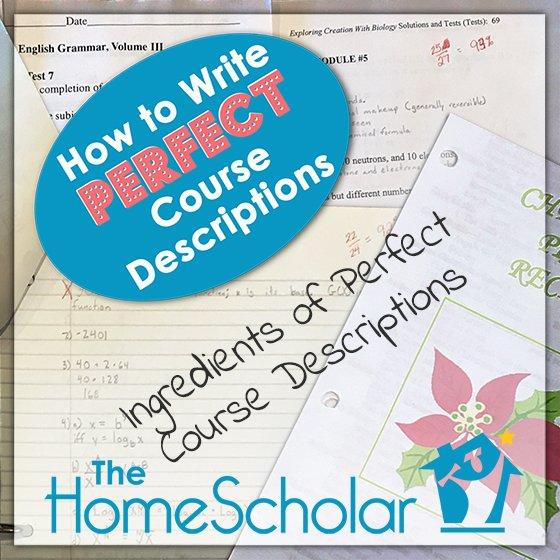 How to Write Perfect Course Descriptions #Homeschool @TheHomeScholar