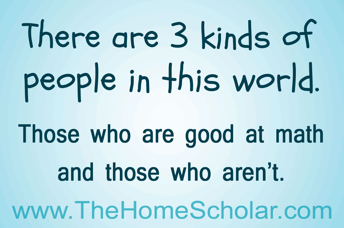 High School Math without the Moaning | Newsletter Articles | HomeScholar