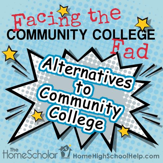 Facing the Community College Fad #homeschooling @TheHomeScholar