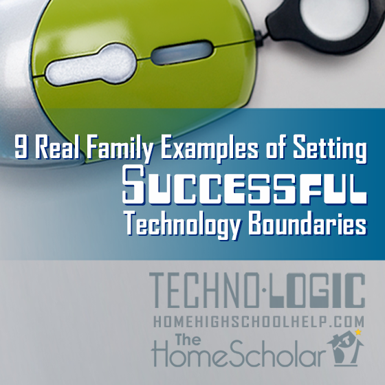 TechnoLogic: Setting Logical Boundaries on Technology with Your Teen #Homeschool @TheHomeSholar