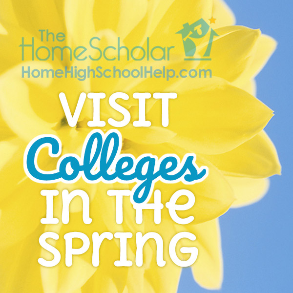 Visit Colleges in the Spring! #Homeschool @TheHomeScholar