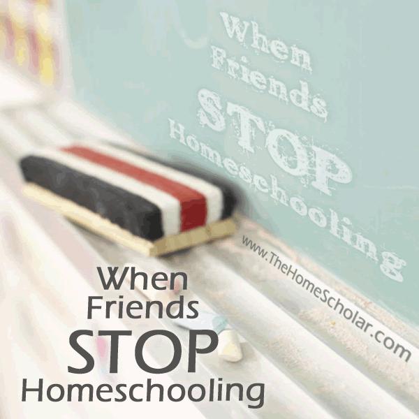 When Friends Stop #Homeschooling @TheHomeScholar