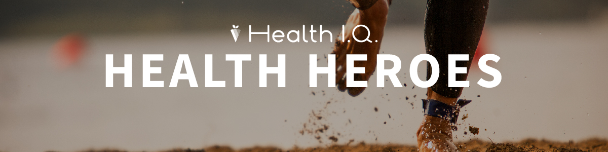 Become a Health Hero And Get Featured!