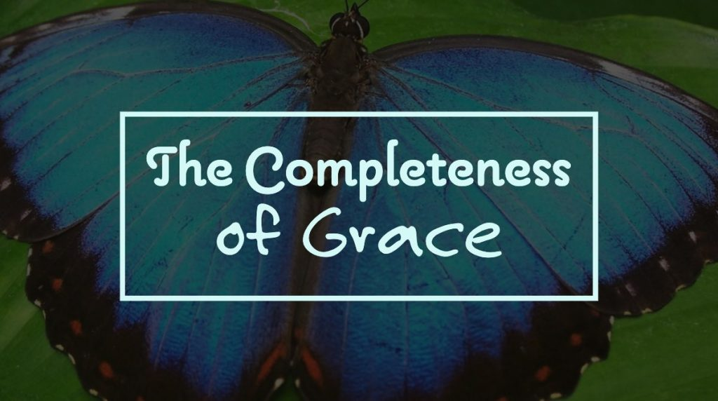 The Completeness of Grace