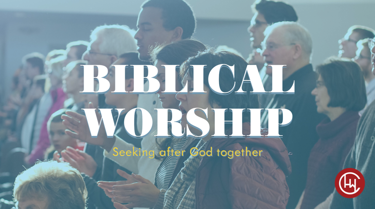 Biblical Worship: Our Response to Christ's Work