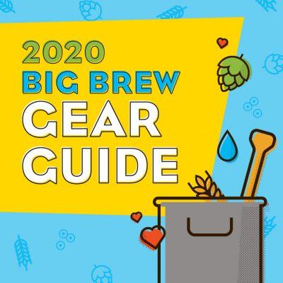 Big Brew Day Gear Guide