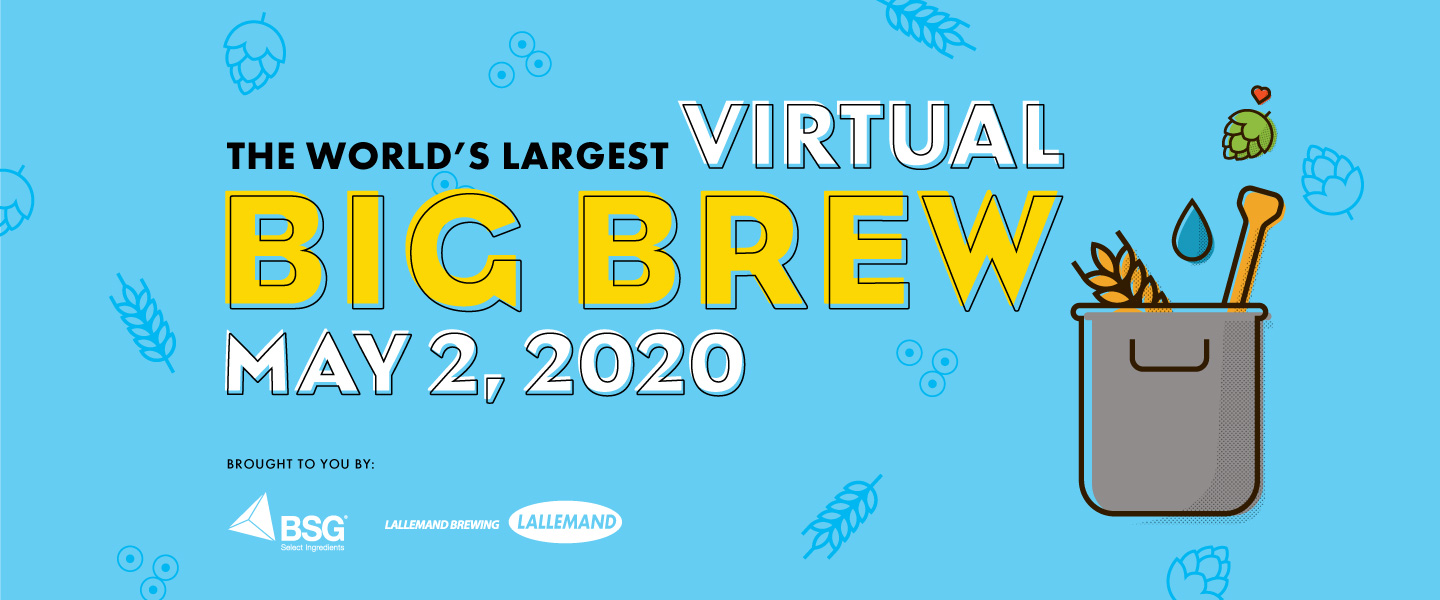 The World's Largest Virtual Big Brew: May 2, 2020