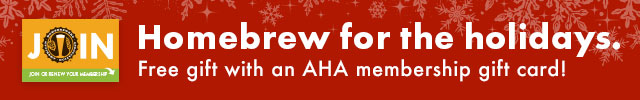 Homebrew for the holidays. Free gift with an AHA membership gift card!