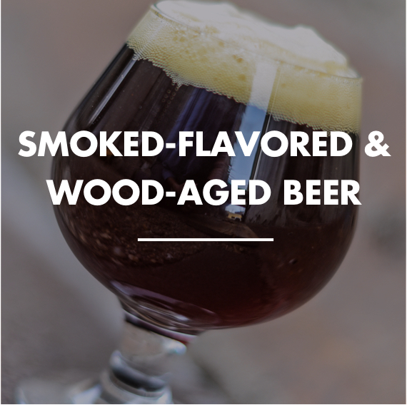 Smoked-Flavored & Wood-Aged Beer