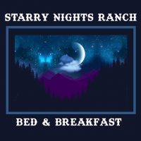 Starry Nights Ranch B&B