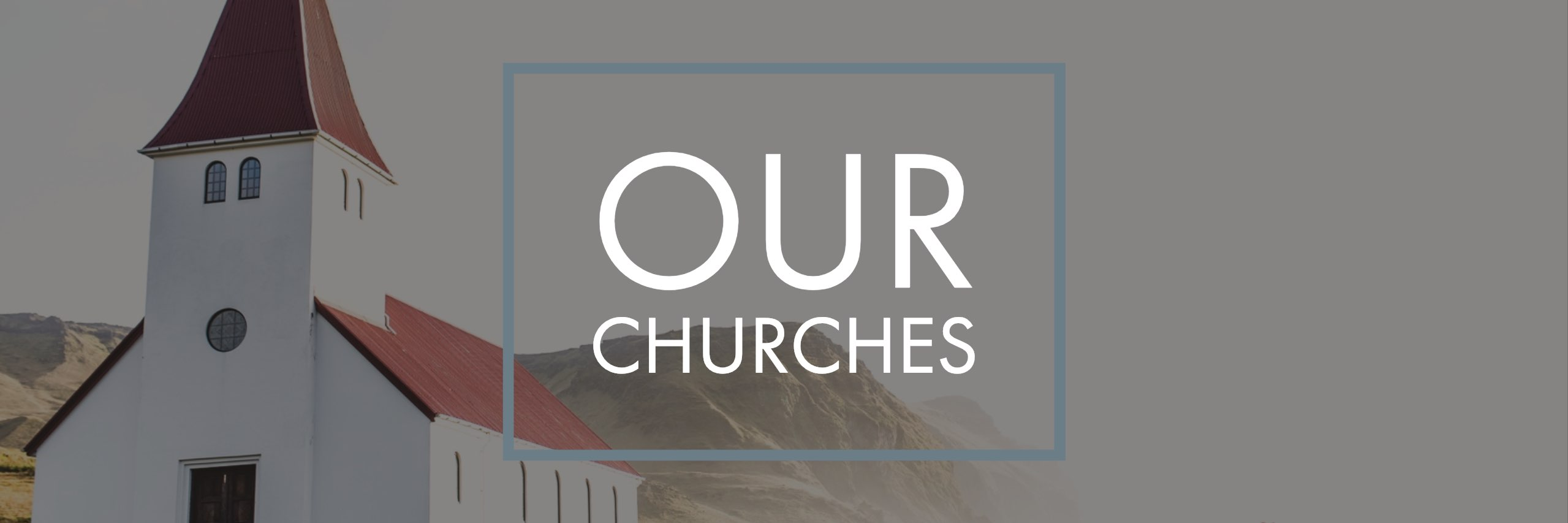 Our Churches