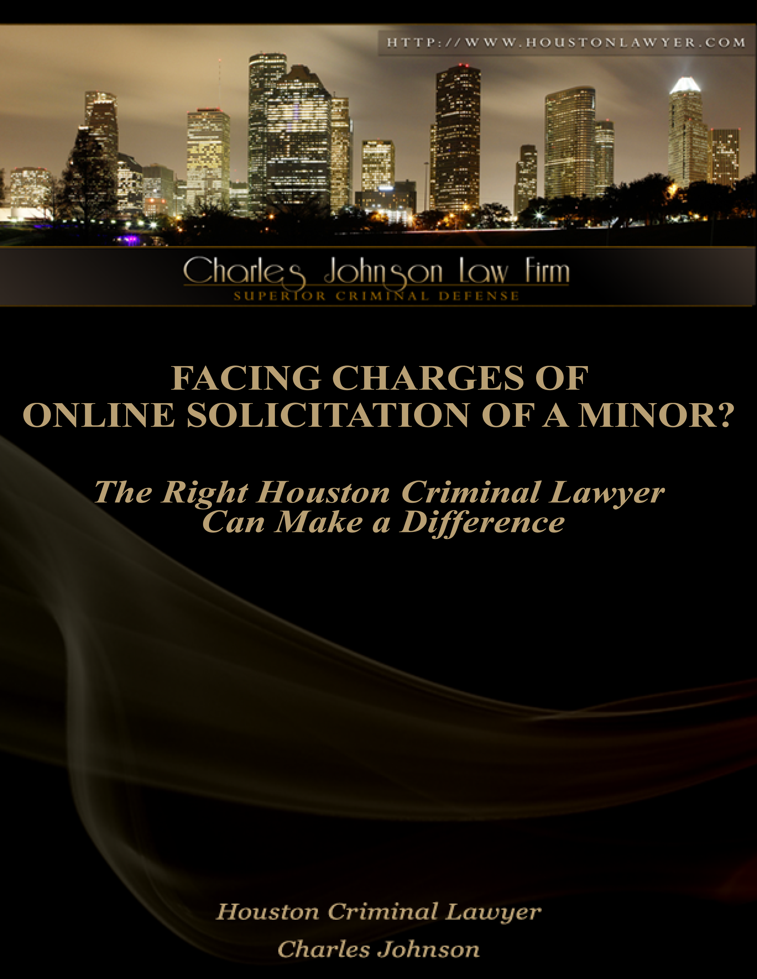 Facing Charges of Online Solicitation of a Minor? The Right Houston Criminal Lawyer Can Make a Difference